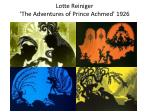 lotte reiniger the adventures of prince achmed 1926