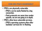 how are fpga s vulnerable
