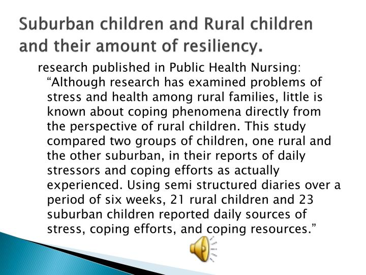 Suburban children and Rural children and their amount of resiliency