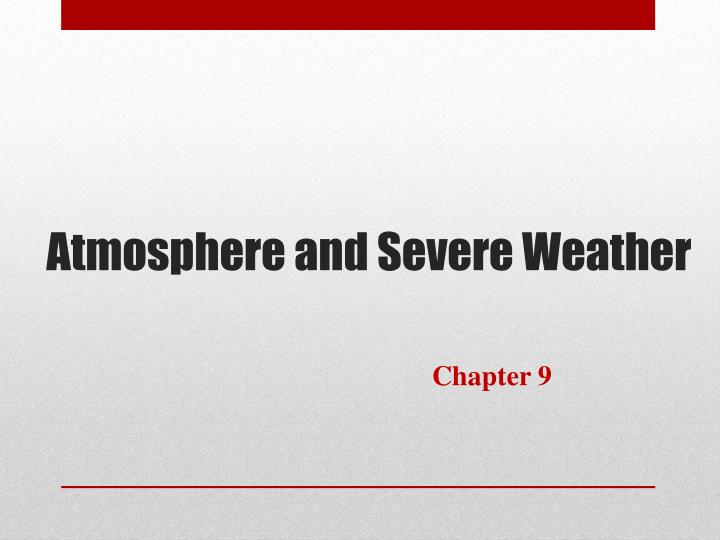 atmosphere and severe weather n.