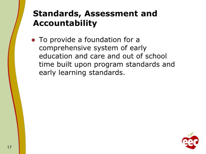 Standards, Assessment and Accountability