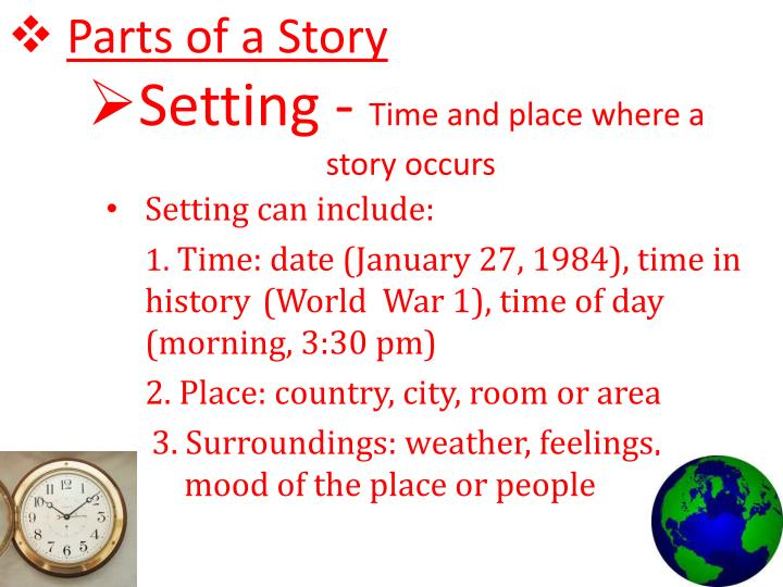 ppt - setting - time and place where a story occurs powerpoint presentation