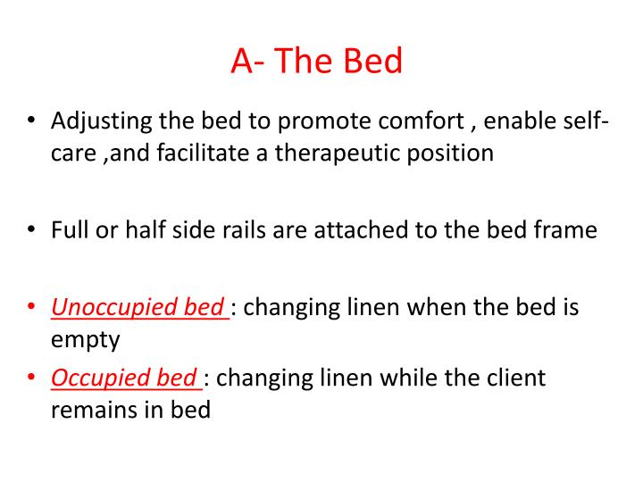 A- The Bed