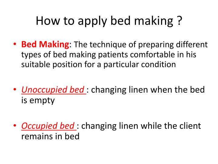 How to apply bed making ?