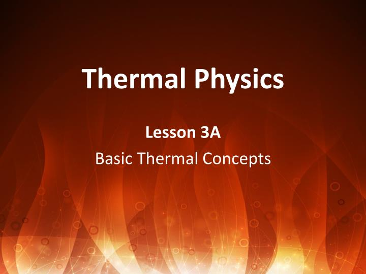 thermal physics n.