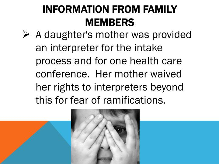 Information from Family Members