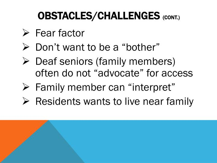 Obstacles/CHALLENGES