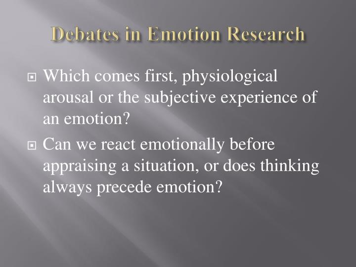 Debates in Emotion Research