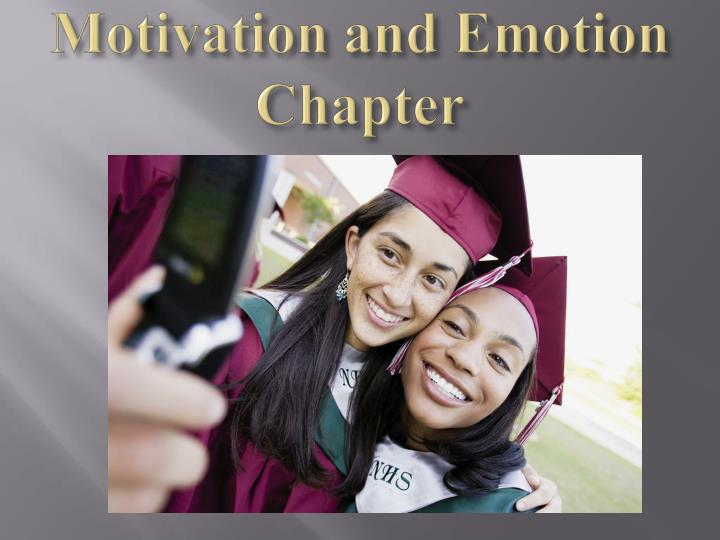 Motivation and emotion chapter