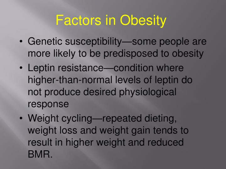 Factors in Obesity