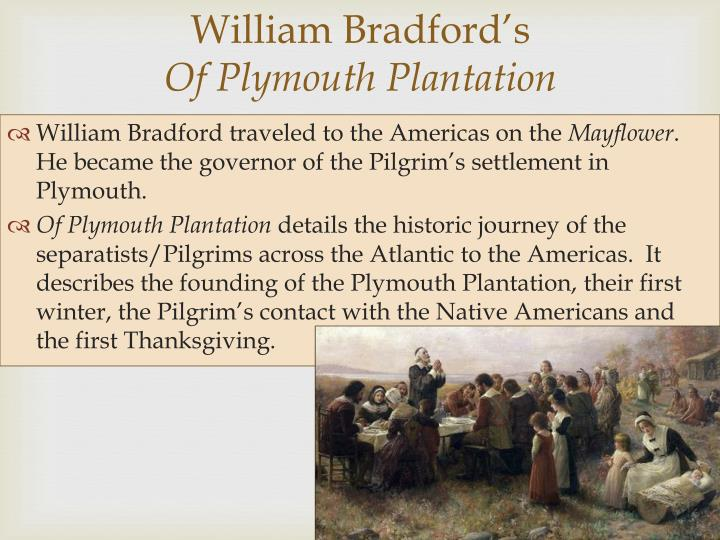 brief overview of american literature from plymouth Daniely modesto eng 48a of plymouth plantation by william bradford he was indeed a person of a well-tempered spirit, or else it had been scarce possible for him to have kept the affairs of plymouth in so good a temper for thirty-seven years together.
