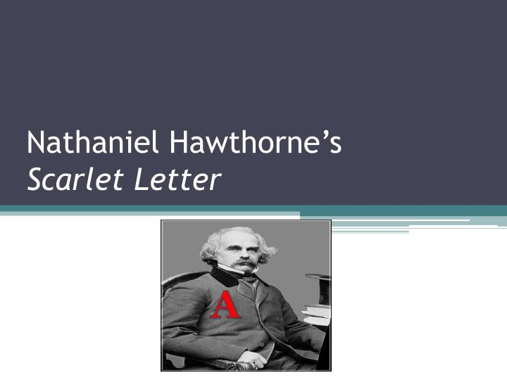 hawthorne s inference of love and science With the scarlet letter, hawthorne became the first american novelist to forge from our puritan heritage a universal classic, a masterful exploration of humanity's unending struggle with.