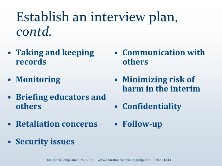 Establish an interview plan,