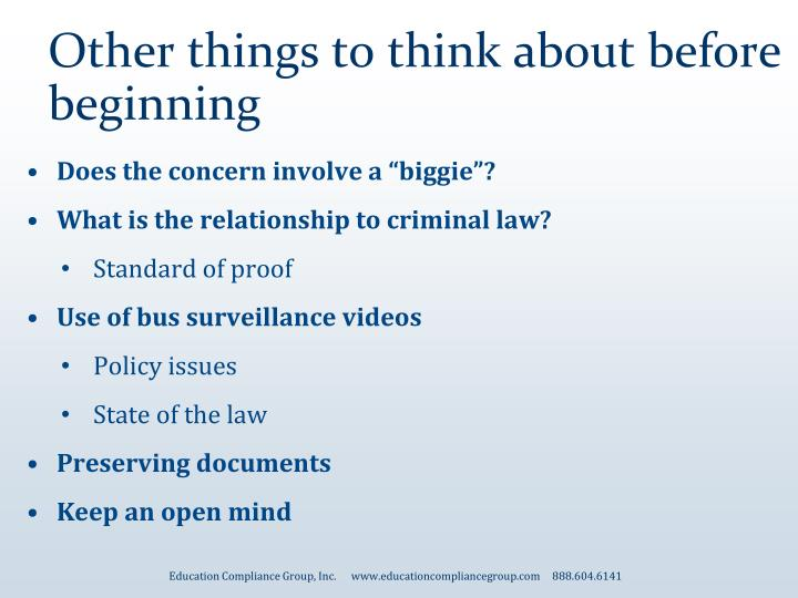 Other things to think about before beginning