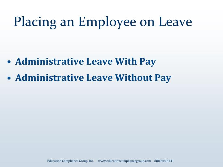 Placing an Employee on Leave
