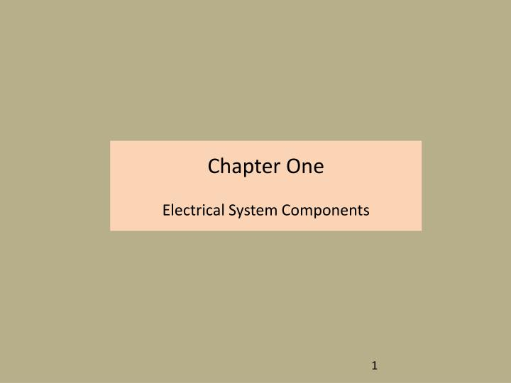 Chapter one electrical system components