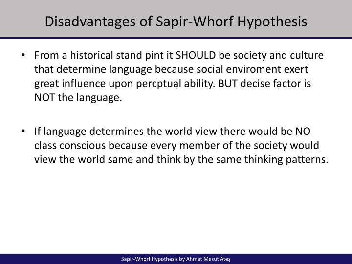 sapir whorf hypothesis examples 2 outline • introduction • sapir-whorf hypothesis • study done by kay & kempton • conclusions with regards to the sapir-whorf hypothesis.