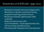 awareness and attitude 1992 20121