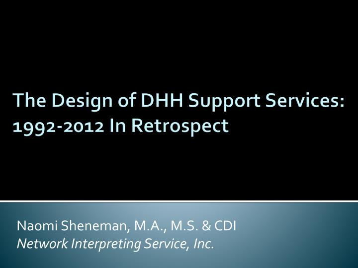 naomi sheneman m a m s cdi network interpreting service inc n.