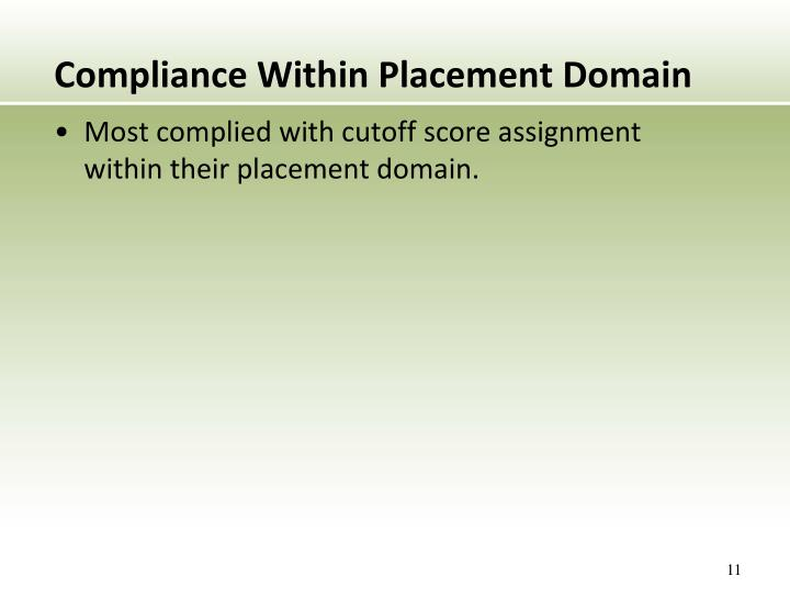 Compliance Within Placement Domain