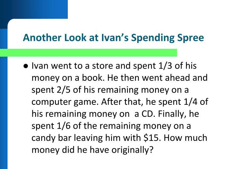 Another Look at Ivan's Spending Spree