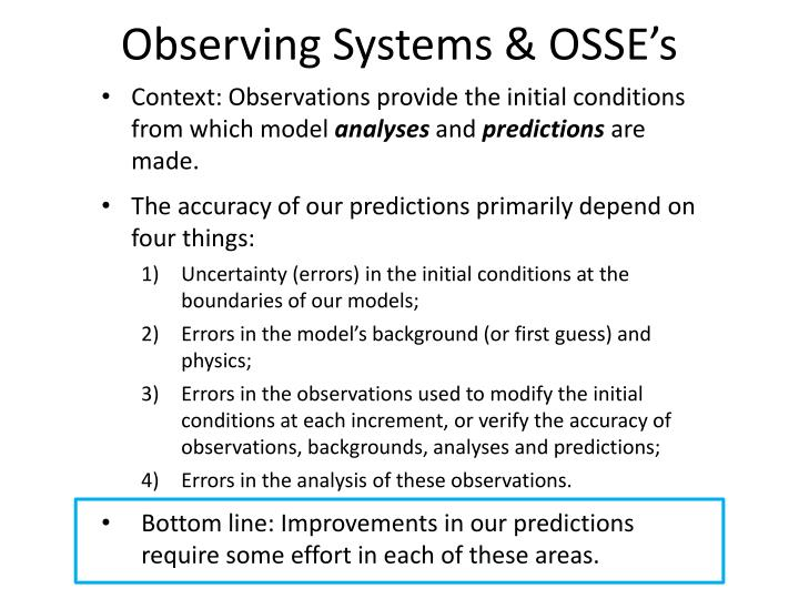 Observing Systems & OSSE's