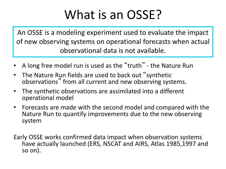 What is an OSSE?