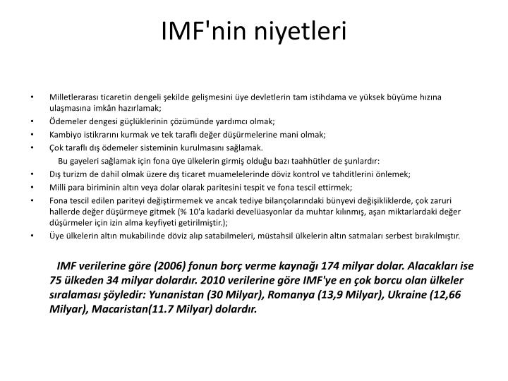 IMF'nin niyetleri