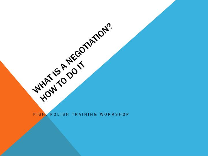 what is a negotiation how to do it n.