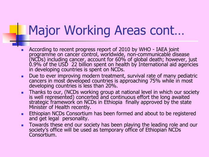 Major Working Areas cont…