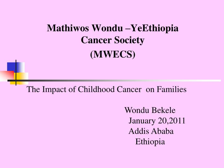The Impact of Childhood Cancer  on Families