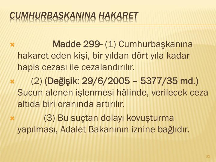 Madde 299-