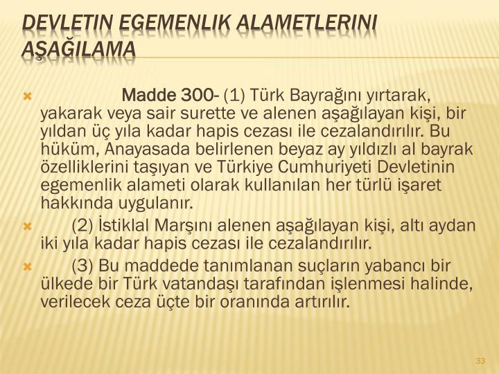 Madde 300-