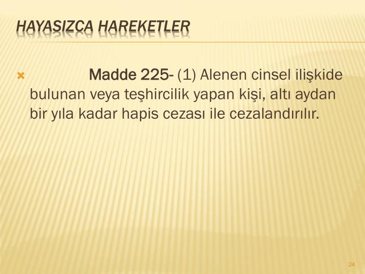 Madde 225-