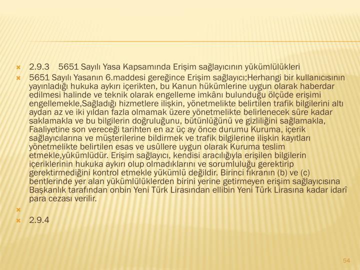 2.9.35651 Sayılı Yasa Kapsamında Erişim sağlayıcının yükümlülükleri