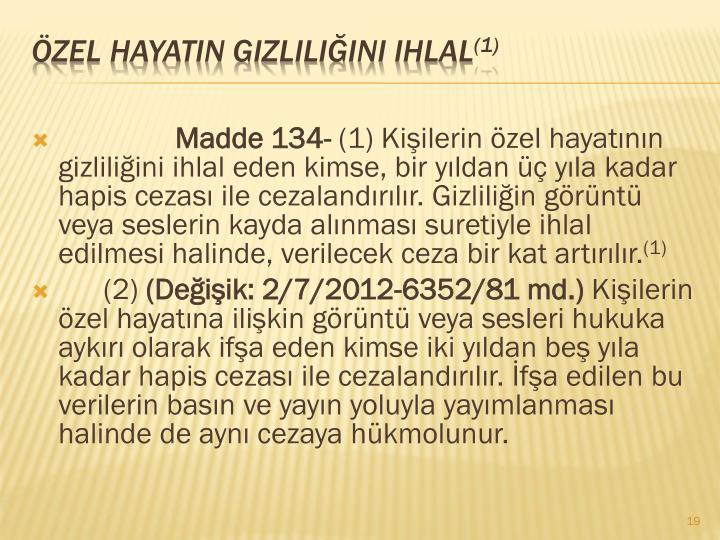 Madde 134-