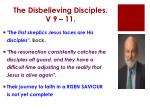 the disbelieving disciples v 9 11