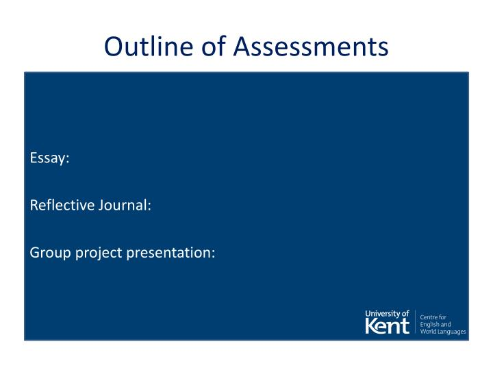 Outline of Assessments