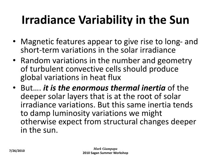Irradiance Variability in the Sun