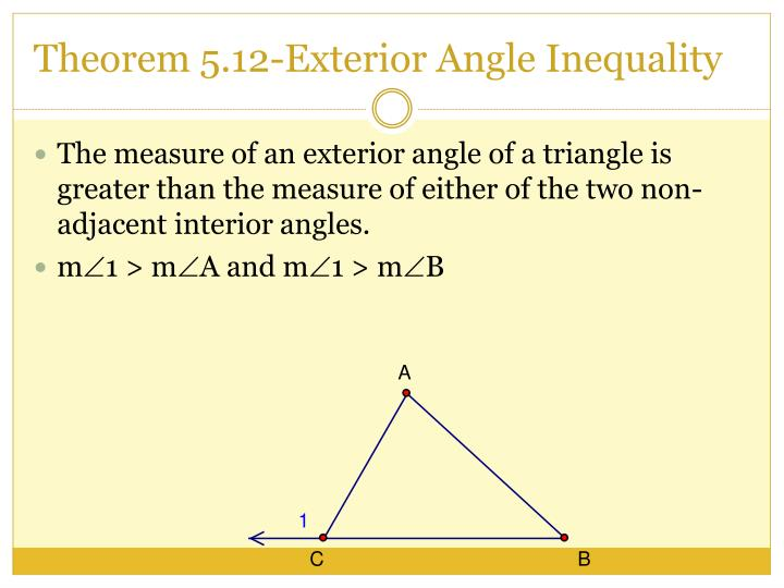 Ppt chapter 5 special segments in triangles powerpoint - Exterior angle inequality theorem ...