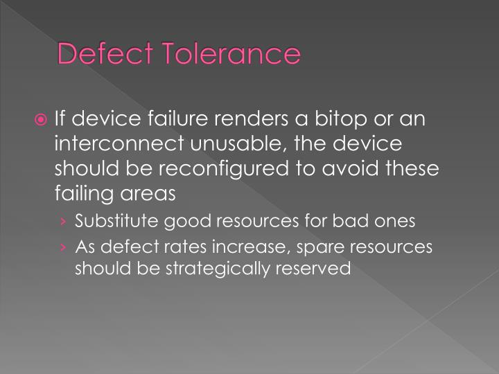 Defect Tolerance