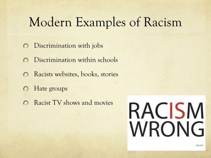 examples of racism Do you know someone who has a hard time believing that racism is still a problem try showing them this video.