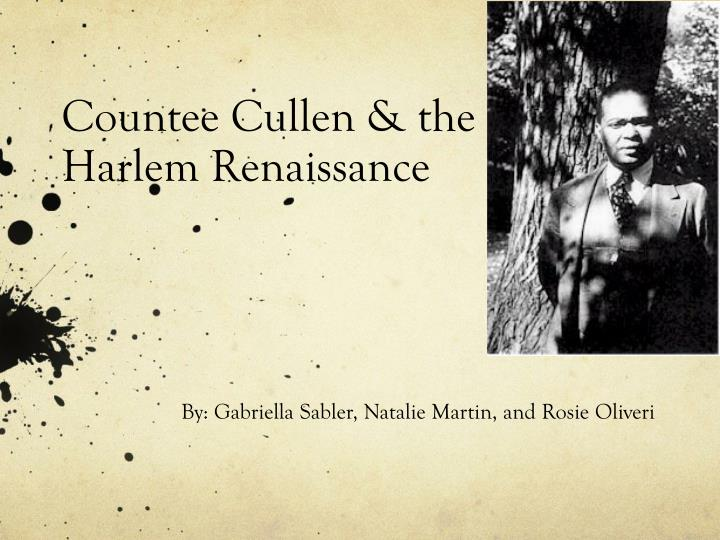 heritage by countee cullen what africa means to me There the young countee entered the approximate center of black countee cullen is one of the most that although he must suppress his african heritage.