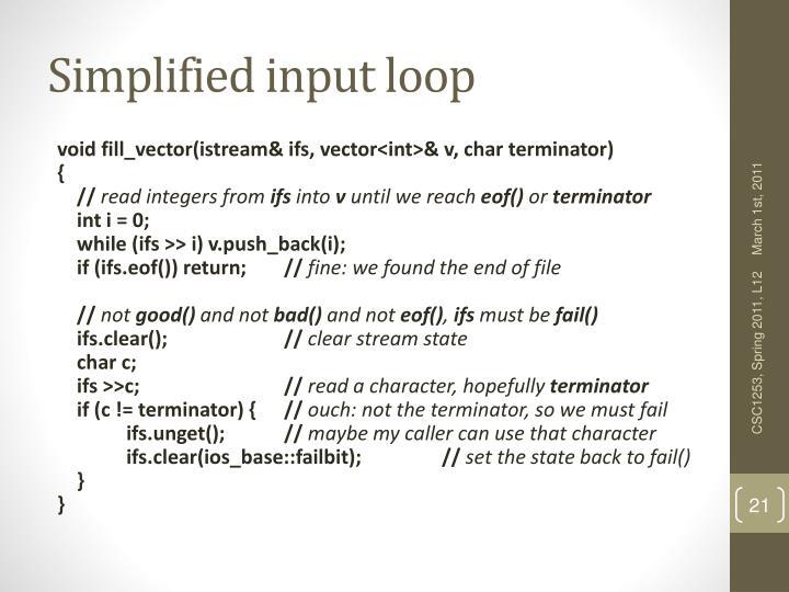 Simplified input loop
