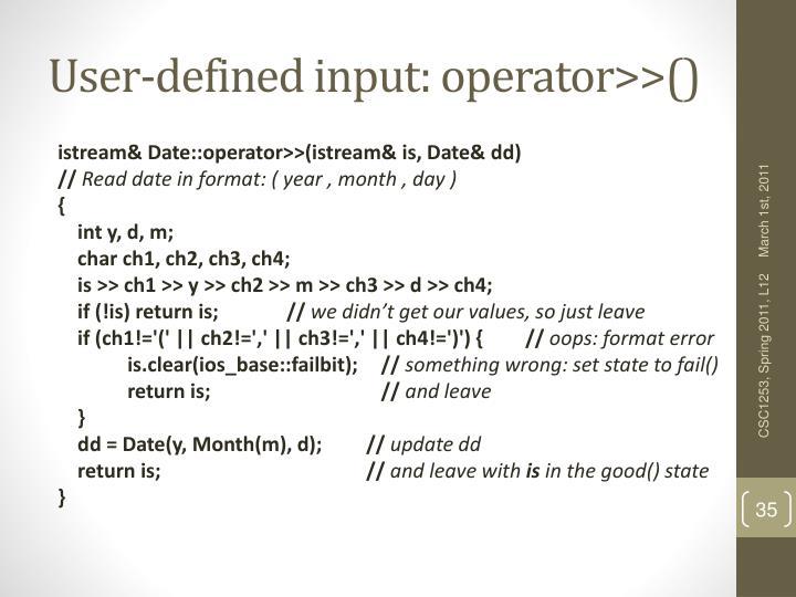 User-defined input: operator>>()