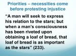 priorities necessities come before protesting injustice