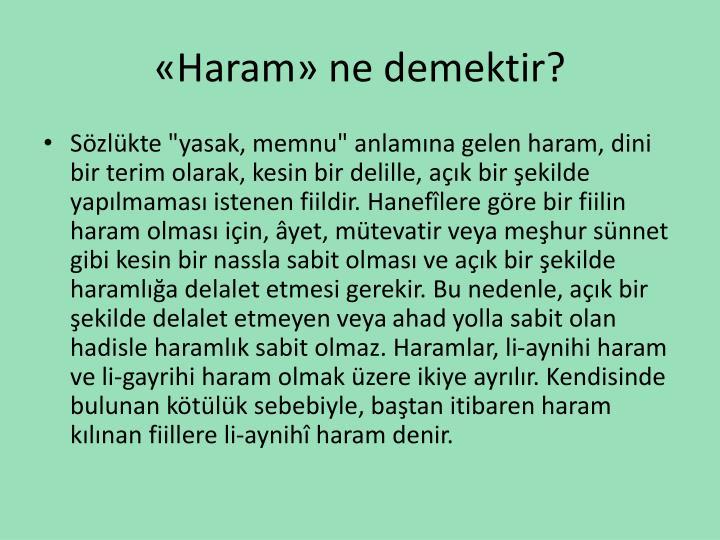«Haram» ne demektir?