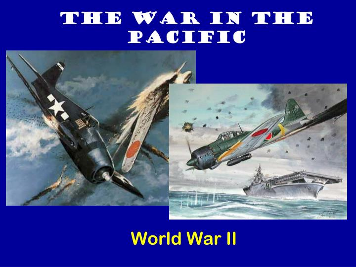 The war in the pacific