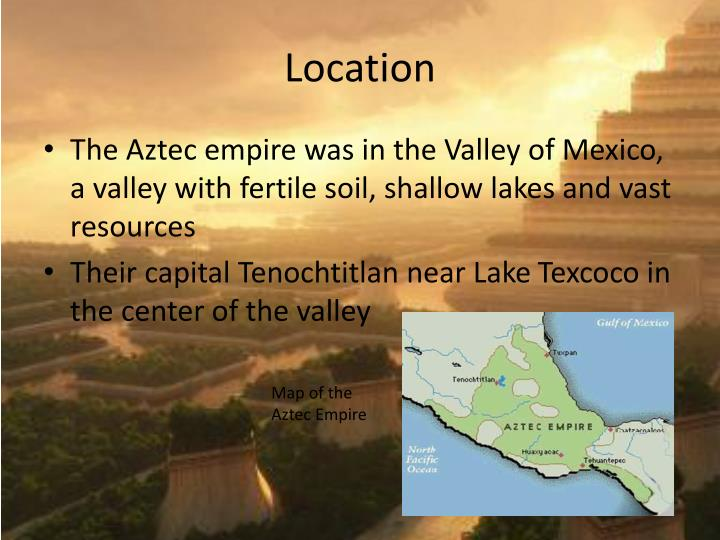 the aztec empire In this lesson, students closely read a passage about the aztec empire, and they cite textual evidence to answer research-based comprehension questions students learn about the civilization's origins, culture, and intricate system of canals.