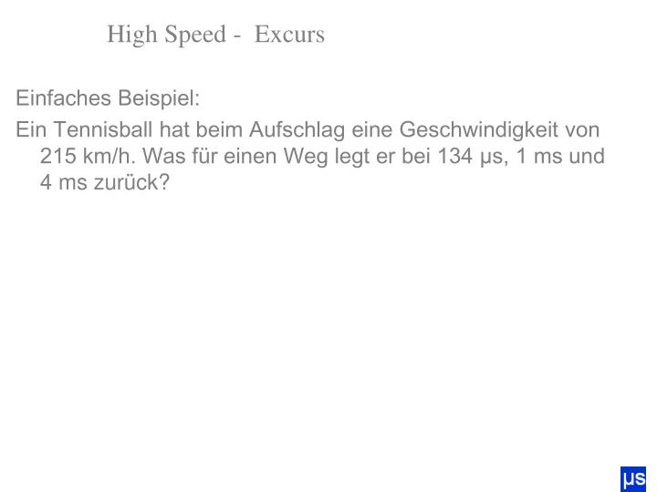 High Speed -  Excurs